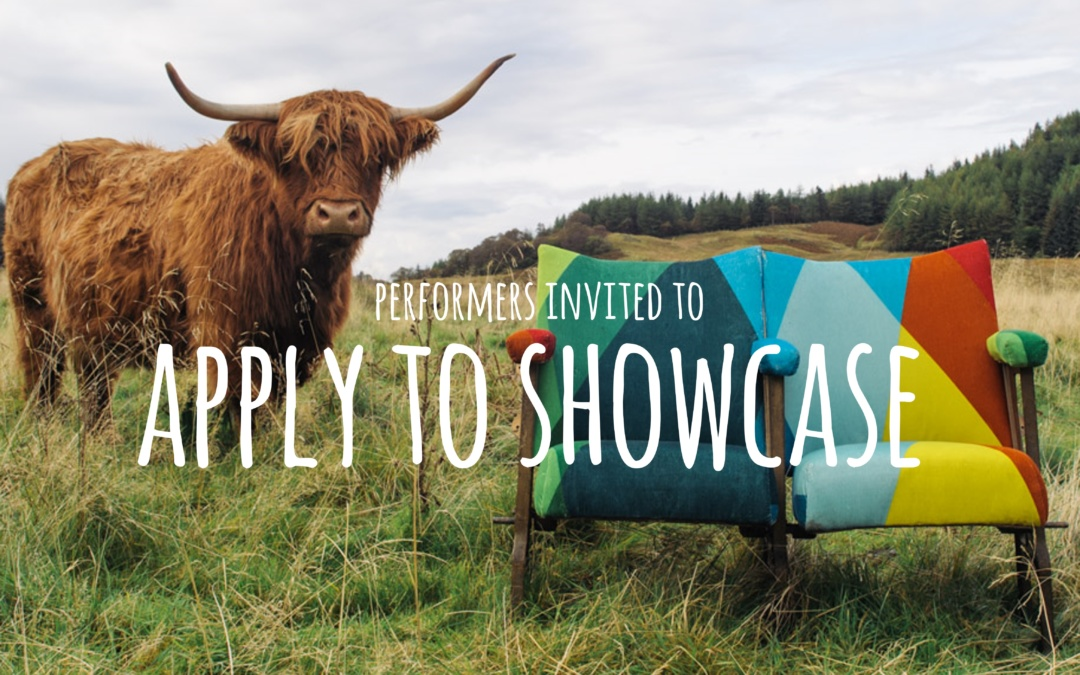 Call out for Performers with tour-ready work