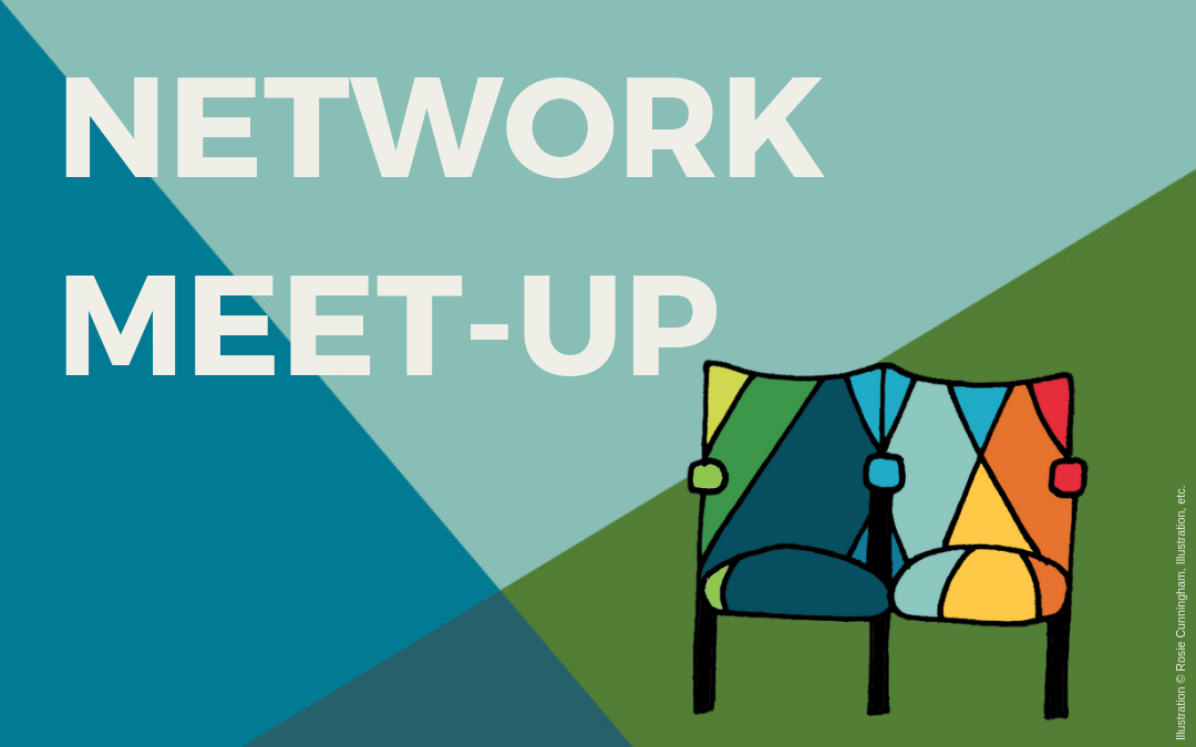 Monthly Network Meet-ups / Where and When