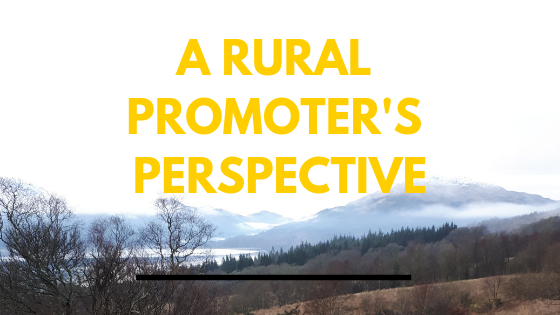 A Rural Promoter's Perspective