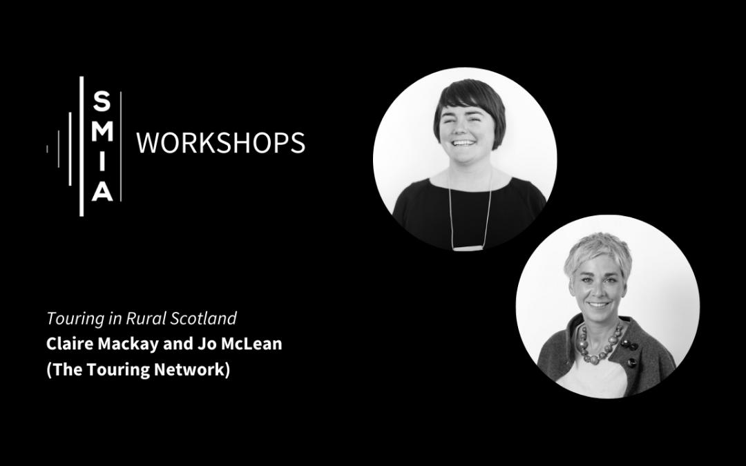 SMIA Workshop / Touring in Rural Scotland